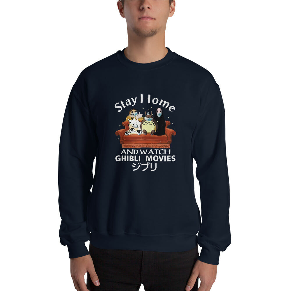 Stay Home and Watch Ghibli Movie Sweatshirt Unisex