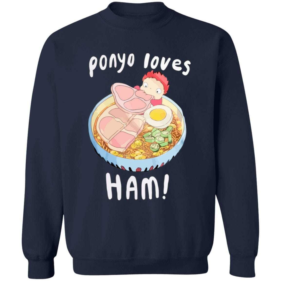 Ponyo Loves Ham Sweatshirt