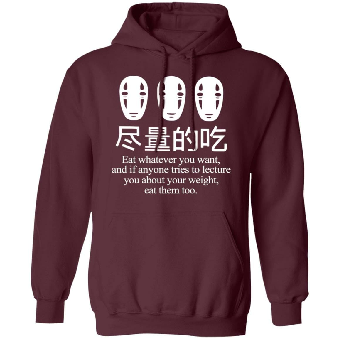 No Face Kaonashi Eat Whatever You Want Hoodie