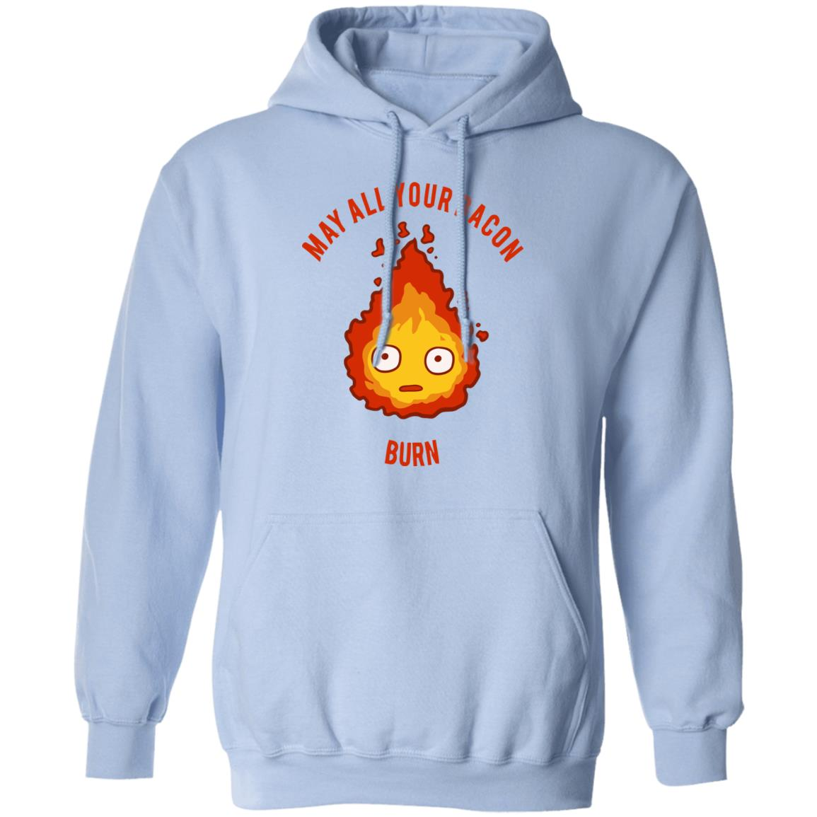 Calcifer: May All Your Bacon Burn Hoodie
