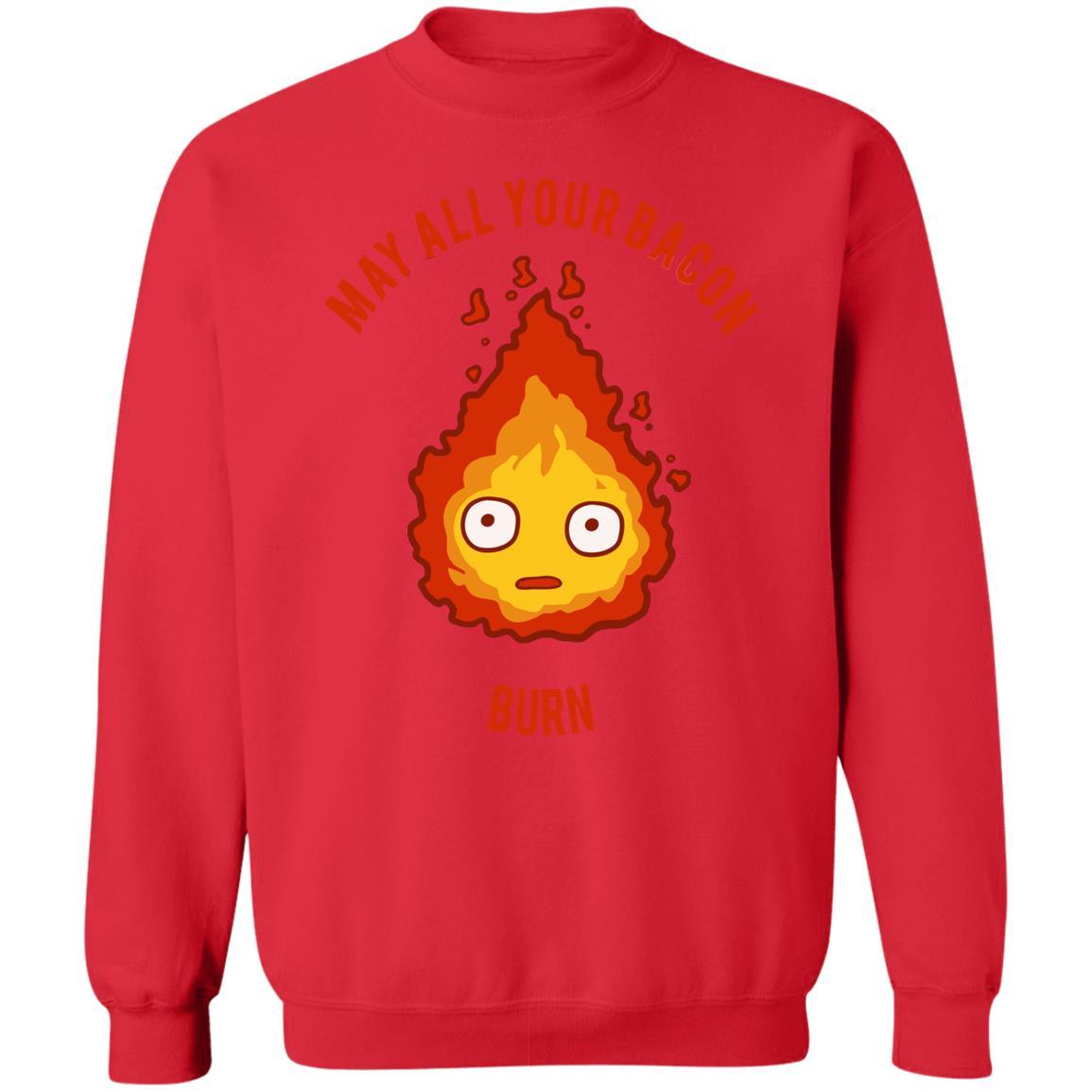 Calcifer: May All Your Bacon Burn Sweatshirt